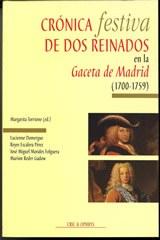 Crónica festiva de dos reinados en la Gaceta de Madrid (1700-1759)