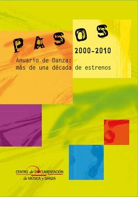 Pasos. Anuario de Danza: más de una década de estrenos (2000-2010)