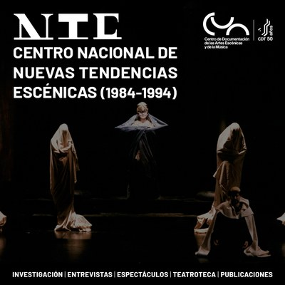 Centro Nacional de Nuevas Tendencias Escénicas (1984-1994)