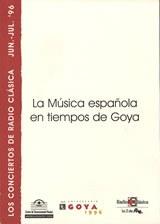 La música española en los tiempos de Goya