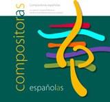 Catálogo de compositoras españolas. La creación musical femenina desde la edad media hasta la actualidad