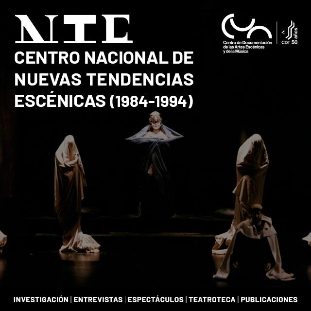 Centro Nacional de Nuevas Tendencias Escénicas 1984-94