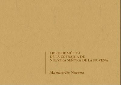 Libro de Música de la Cofradía de Nuestra Señora de la Novena. Manuscrito Novena