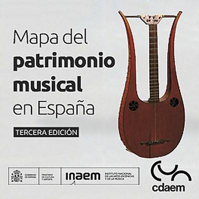 Mapa del patrimonio musical en España. Tercera edición